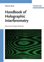 Handbook of Holographic Interferometry: Optical and Digital Methods