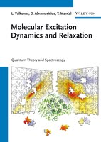 Molecular Excitation Dynamics and Relaxation: Quantum Theory and Spectroscopy