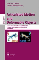 Articulated Motion And Deformable Objects: Second International Workshop, AMDO 2002, Palma de Mallorca, Spain, November 21-23, 200