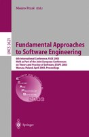 Fundamental Approaches To Software Engineering: 6th International Conference, Fase 2003, Held As Part Of The Joint European Confer