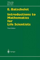 Introduction To Mathematics For Life Scientists