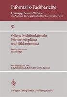 Offene Multifunktionale Büroarbeitsplätze und Bildschirmtext: Berlin, 25.-29. Juni 1984 Proceedings