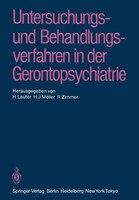 Untersuchungs- und Behandlungsverfahren in der Gerontopsychiatrie