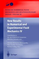 New Results in Numerical and Experimental Fluid Mechanics IV: Contributions to the 13th STAB/DGLR Symposium Munich, Germany 2002