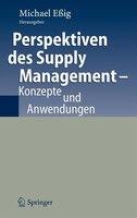 Perspektiven Des Supply Management: Konzepte Und Anwendungen