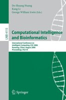 Computational Intelligence and Bioinformatics: International Conference on Intelligent Computing, ICIC 2006, Kunming, China, Augus