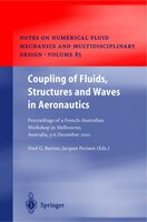 Coupling of Fluids, Structures and Waves in Aeronautics: Proceedings of a French-Australian Workshop in Melbourne, Australia 3-6 D