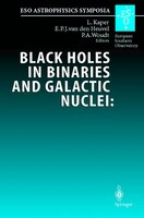 Black Holes in Binaries and Galactic Nuclei:  Diagnostics, Demography and Formation: Proceedings of the ESO Workshop Held at Garch
