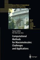 Computational Methods For Macromolecules:  Challenges And Applications: Proceedings Of The 3rd International Workshop On Algorithm