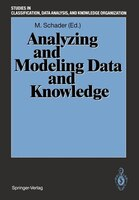 Analyzing and Modeling Data and Knowledge: Proceedings of the 15th Annual Conference of the Gesellschaft für Klassifikation