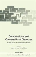 Computational and Conversational Discourse: Burning Issues - An Interdisciplinary Account