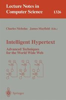Intelligent Hypertext: Advanced Techniques For the World Wide Web