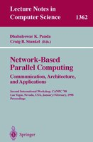 Network-Based Parallel Computing. Communication, Architecture, and Applications: Second International Workshop, CANPC'98,