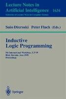 Inductive Logic Programming: 9th International Workshop, ILP-99, Bled, Slovenia, June 24-27, 1999, Proceedings
