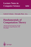 Fundamentals Of Computation Theory: 12th International Symposium, FCT'99 Iasi, Romania, August 30 - September 3, 1999