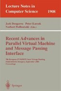 Recent Advances in Parallel Virtual Machine and Message Passing Interface: 6th European PVM/MPI Users' Group Meeting,
