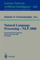 Natural Language Processing - NLP 2000: Second International Conference Patras, Greece, June 2-4, 2000 Proceedings