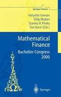 Mathematical Finance - Bachelier Congress 2000: Selected Papers from the First World Congress of the Bachelier Finance Society, Pa