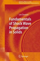 Fundamentals of Shock Wave Propagation in Solids: An Introduction