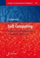 Soft Computing: Techniques and its Applications in Electrical Engineering