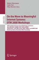 On The Move To Meaningful Internet Systems:  Otm 2008 Workshops: Otm Confederated International Workshops And Posters, Adi, Awesom