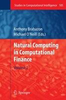 Natural Computing in Computational Finance: Volume 2