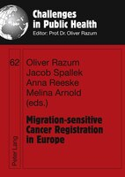 Migration-sensitive Cancer Registration in Europe: Challenges and Potentials