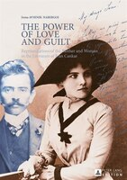 The Power of Love and Guilt: Representations of the Mother and Woman in the Literature of Ivan Cankar