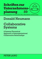 Collaborative Systems: A Systems Theoretical Approach to Interorganizational Collaborative Relationships