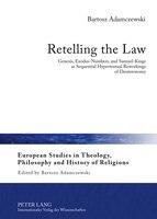 Retelling the Law: Genesis, Exodus-Numbers, and Samuel-Kings as Sequential Hypertextual Reworkings of Deuteronomy