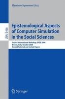 Epistemological Aspects of Computer Simulation in the Social Sciences: Second International Workshop, EPOS 2006, Brescia, Italy, O