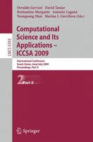 Computational Science And Its Applications - Iccsa 2009: International Conference, Seoul, Korea, June 29--July 2, 2009, Proceeding