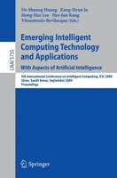 Emerging Intelligent Computing Technology and Applications. With Aspects of Artificial Intelligence: 5th International Conference