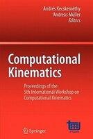 Computational Kinematics: Proceedings of the 5th International Workshop on Computational Kinematics