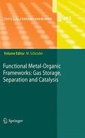 Functional Metal-organic Frameworks: Gas Storage, Separation And Catalysis - Martin Schröder
