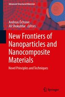 New Frontiers of Nanoparticles and Nanocomposite Materials: Novel Principles and Techniques