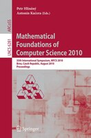 Mathematical Foundations of Computer Science 2010: 35th International Symposium, MFCS 2010, Brno, Czech Republic, August 23-27, 20