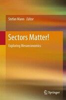 Sectors Matter!: Exploring Mesoeconomics