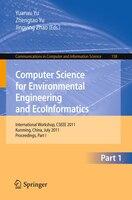 Computer Science for Environmental Engineering and EcoInformatics: International Workshop, CSEEE 2011, Kunming, China, July 29-30,