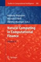Natural Computing in Computational Finance: Volume 4