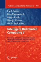Intelligent Distributed Computing V: Proceedings of the 5th International Symposium on Intelligent Distributed Computing - IDC 201
