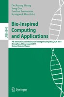 Bio-Inspired Computing and Applications: 7th International Conference on Intelligent Computing, ICIC2011, Zhengzhou, China, August