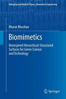 Biomimetics: Bioinspired Hierarchical-Structured Surfaces for Green Science and Technology