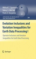 Evolution Inclusions and Variation Inequalities for Earth Data Processing I: Operator Inclusions and Variation Inequalities for Ea