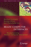 Brain-Computer Interfaces: Revolutionizing Human-Computer Interaction
