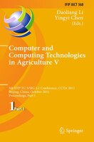 Computer and Computing Technologies in Agriculture: 5th IFIP TC 5, SIG 5.1 International Conference, CCTA 2011, Beijing, China, Oc