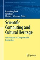 Scientific Computing and Cultural Heritage: Contributions in Computational Humanities