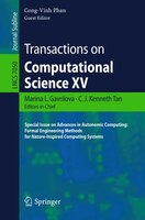 Transactions on Computational Science XV: Special Issue on Advances in Autonomic Computing: Formal Engineering Methods for Nature-