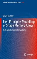 First Principles Modelling Of Shape Memory Alloys: Molecular Dynamics Simulations