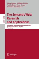 The Semantic Web:  Research and Applications: 9th Extended Semantic Web Conference, ESWC 2012, Heraklion, Crete, Greece, May 27-31